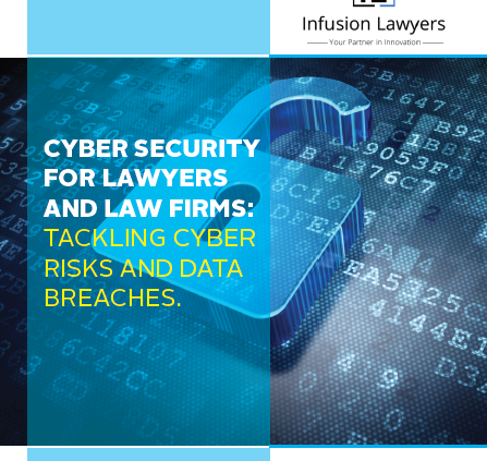 Cyber Security for Lawyers and Law Firms: Tackling Cyber Risks and Data Breaches by Moses Malan Faya, Infusion Lawyers