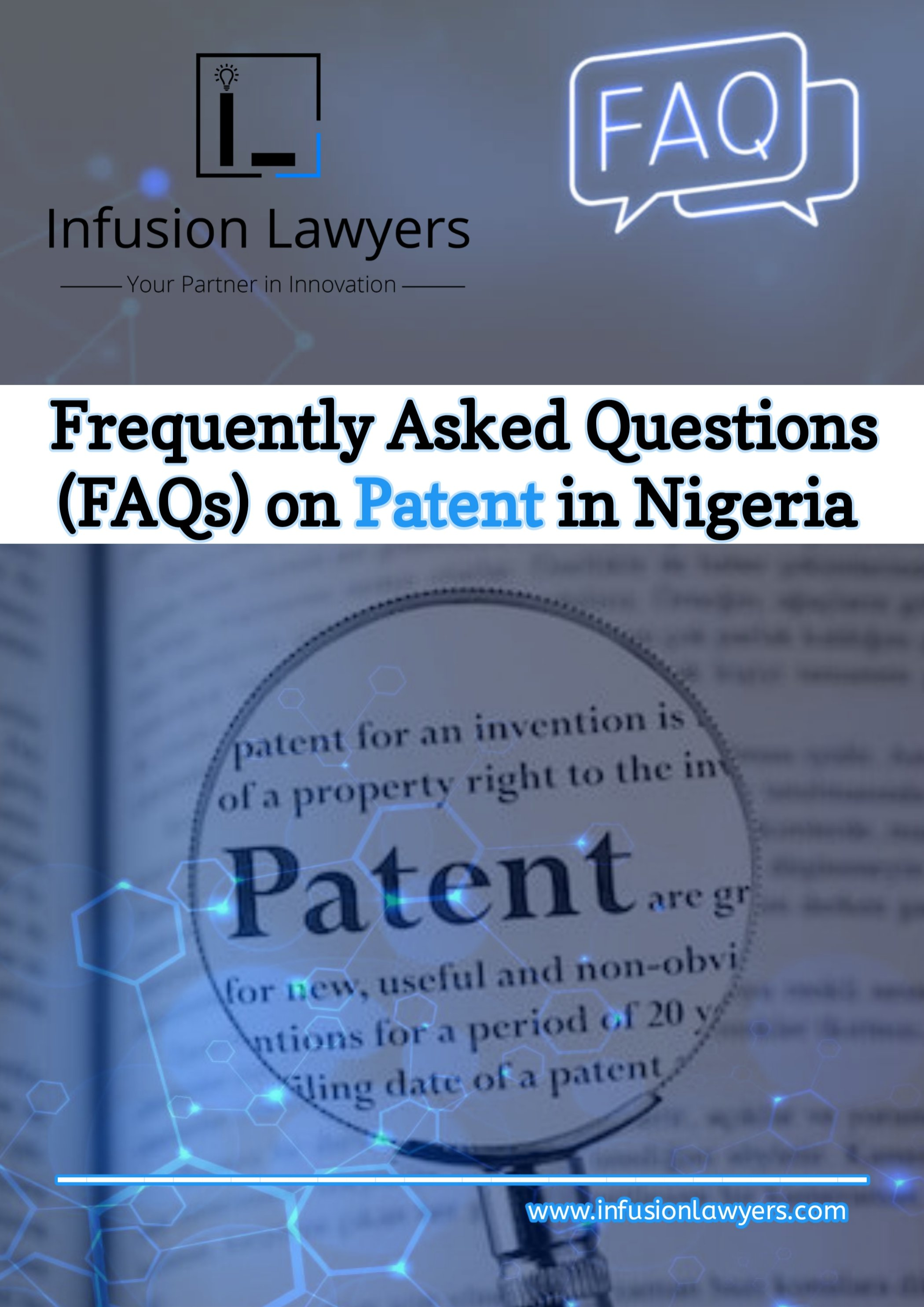 FAQS on Patent in Nigeria by Infusion Lawyers